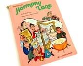 The Story of Harmony Lane by Naida Dickson 1972 Hc / Mel Crawford MCM Illustrations / Vintage Childrens Oversized Golden Book