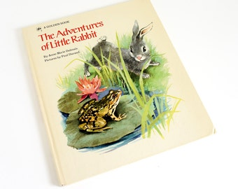Vintage 1970s Childrens Book / The Adventures of Little Rabbit by Anne-Marie Dalmais 1972 Hc / Big Golden Book