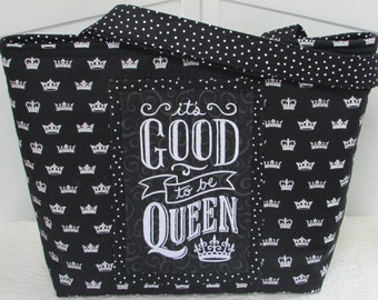 Its Good To Be Queen Large Tote Bag Black and White Royal Crown Large Purse Ready To Ship