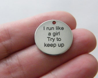 1 I run like a girl Try to keep up tag charm 20mm  stainless steel TAG9-1