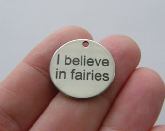 1 I believe in fairies charm 20mm  stainless steel TAG9-1