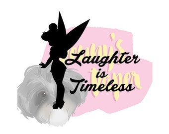 Tinkerbell Laughter Is Timeless Paper Cut File For Silhouette Or Circut