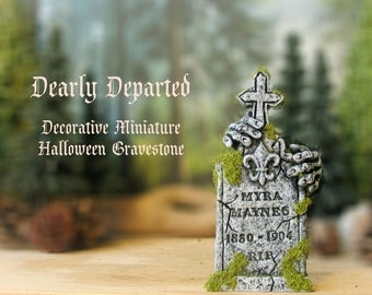 Dearly Departed - Halloween Miniature Tombstone Decor - Myra Maynes - Handcrafted and Hand-Painted Decorative Gravestones