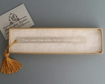 """Pewter Bookmark: """"Peace comes from within. Do not seek it without."""" Buddha"""