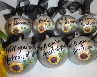 Will You Be My Bridesmaid Ornaments -  Hand Painted Personalized Ornaments - PICK YOUR FLOWERS