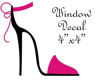 CUSTOM LISTING - Window Decal of Pink Shoe for Suzie