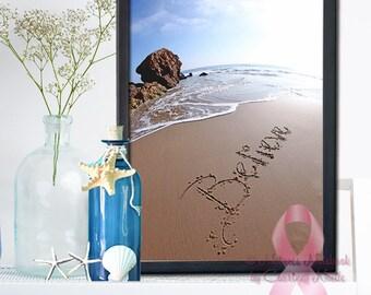 Beachy Housewarming Gift 0 Believe Sand Writing - Fine Art Print- Blue Bright Beach Scene Photograph-Breast Cancer Awareness