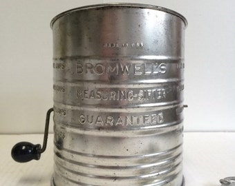 Vintage BROMWELLS Measuring-Sifter Made in USA 5 Cup Metal Flour Sifter Farmhouse Chic Country Cottage Rustic Vintage Kitchen Collectible