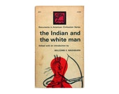 """George Giusti book cover design, 1964. """"The Indian and the White Man"""" edited by Wilcmb E. Washburn"""