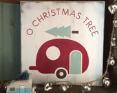 Christmas Signs, O Christmas Tree Sign with Camper Wall Art Sign - Vintage Style by Barn Owl Primitives