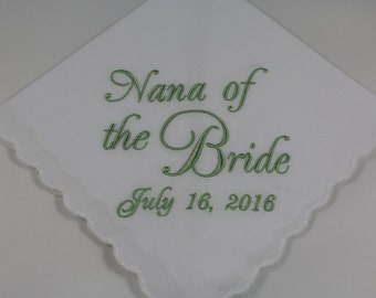 Nana of the Bride - Embroidered Handkerchief - Wedding Gift - Simply Sweet Hankies