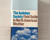 Audubon society field guide to North American weather