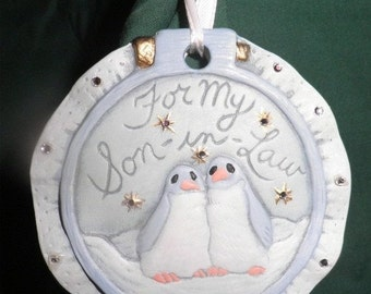 END of WINTER SALE 40%Off My Son-In-Law  Ornament