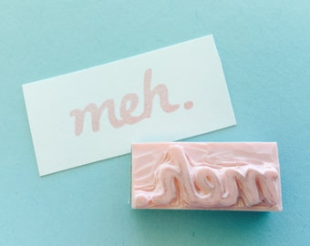 meh. Hand Carved Rubber Stamp for Acrylic Blocks