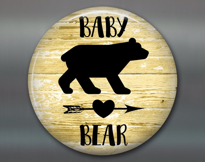 "3.5""rustic baby bear sign  refrigerator magnet - rustic kitchen decor sign - rustic wood signs for the kitchen - rustic signs - MA-SIGN-25BA"