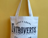 Functional Introverts Association Tote Bag