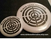 Black Lives Matter donation button pins badges original design by Rainbow Alternative / magnet pinback button