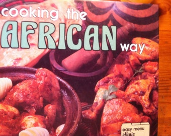 1988 Cooking the African Way easy menu ethnic cookbooks hardcover