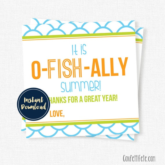 Fish-Ally Summer Tags, End of Year Tag, Teacher Gift Tags, Last Day ...