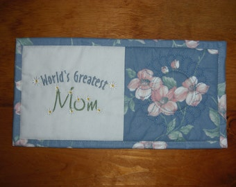 Embroidered World Greatest Mom Mug Rug, Snack Mat, Candle Mat, Mother's Day Gift, Housewares