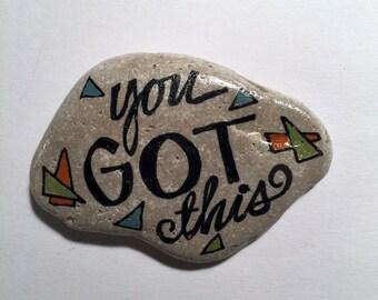 You Got This Handpainted Rock - Geometric