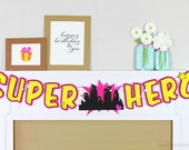 Girly Super Hero Birthday Banner : Handcrafted Custom Phrase Banner | Superhero Birthday Party Decoration | City Skyline | Super Girl Sign