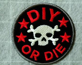 "DIY or DIE Iron on Patch 3.25"""