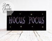 Hocus Pocus Sign, Halloween Sign