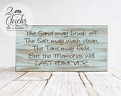 The Sand May Brush Off Sign, Beach Sign, Beach House Decor