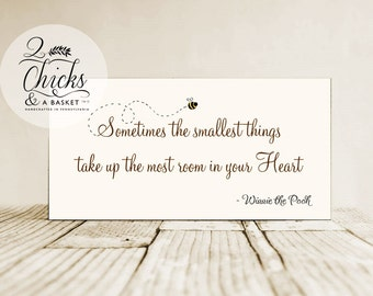 Sometimes The Smallest Things...  (Cream with Bee) Wood Sign, Winnie the Pooh, Nursery Sign, Baby Sign