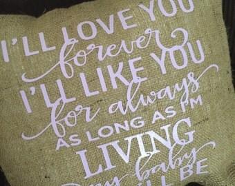 I'll love you... Burlap Envelope Pillow Cover/ Nursery Pillow Cover/ Kids Room Pillow Cover/ Baby Shower Gift/ Burlap Pillow Cover