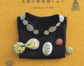 the northern provinces Embroidery and Zakka Japanese Craft Book