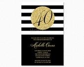 Gold 40th Birthday Party Invitation, Black and White Stripes, 40th Birthday Invitation, Milestone Birthday, Printable Invitation