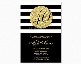 Gold 40th Birthday Party Invitation, Black and White Stripes, 40th Birthday Invitation, Milestone Birthday, Printable or Printed