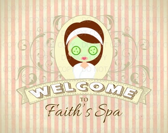 "Printable Personalized DIY Spa Party Welcome sign - 11"" x 14"""