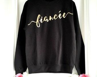 Fiancee   Fiancee Sweatshirt   Wedding Sweatshirt   Bride To Be   Wedding   Engagement Gift   Wedding Gift