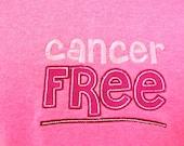 Cancer Awareness T shirt - Cancer Free