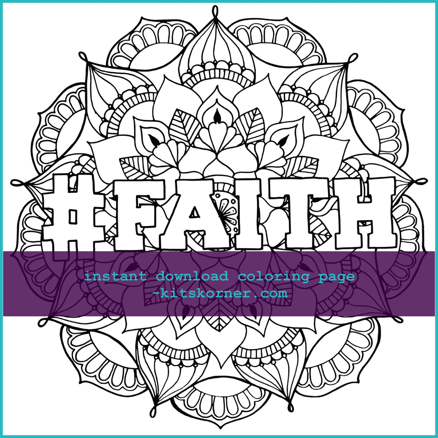 Mandala Faith Coloring Page Instant Download