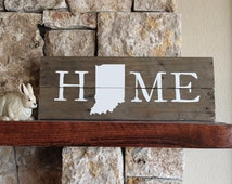 Indiana HOME, Reclaimed Wood Sign, Notre Dame, Fighting Irish, Purdue, Rustic Wood Sign, Silhouette Map, Pacers , IN, Housewarming, Wall Art