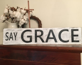 Say Grace Sign, 34x7.25 without frame, Rustic Sign, Kitchen Sign