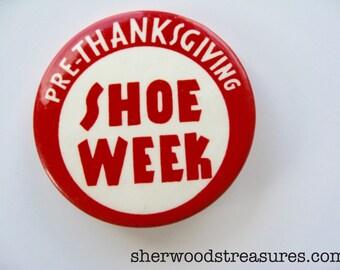 Pre-Thanksgiving SHOE WEEK Vintage Pinback Button St. Louis Advertising