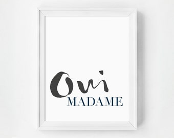 Oui Madame, Typographic Prints, Modern Wall Art, French Quote, Minimalist Typography Poster, Chic Office Decor, Fashion Art Print