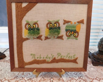 Nobody's Perfect owls crewel embroidery craftwork midcentury in wood frame