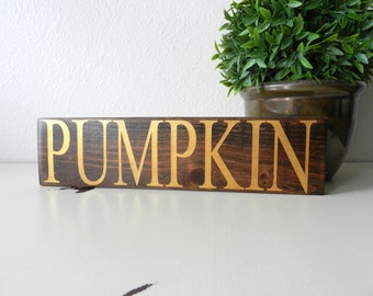 Pumpkin Wood Sign - Wood Halloween Sign - Thanksgiving Decor - Halloween Decorations - Fall Wood Sign - Halloween Shelf Sitter Sign
