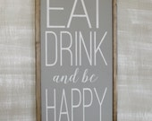 Eat, Drink, and be Happy
