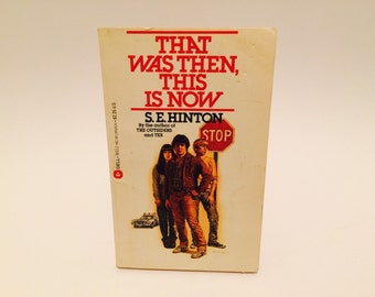 BIRTHDAY SALE Vintage Pop Culture Book That Was Then, This Is Now by S. E. Hinton 1978 Edition Paperback Classic