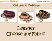 BIG Summer SALE Any Leash- Made from ANY fabric in our shop! Choose your width & length