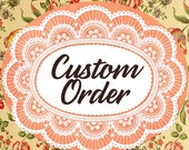 Custom Order