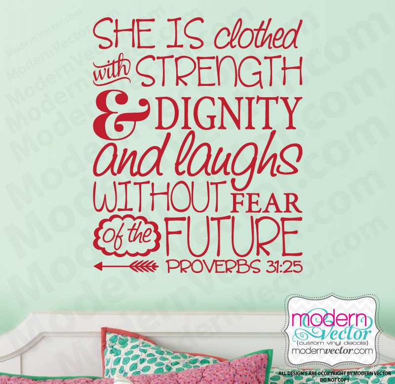 Proverbs 31 25 Quotes: Proverbs 31:25 She Is Clothed In Strength And Dignity Quote