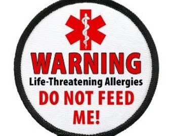 Do Not Feed Me Food Allergy Warning Alert Black Rim Hook Velcro Patch (Choose Size)